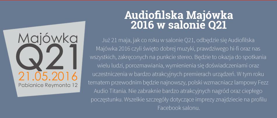 Audiofilska Majówka 2016 w salonie Q21
